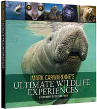 Mark Carwardine's Ultimate Wildlife Experiences